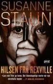 """""""Hilsen fra Rexville - roman"""" av Susanne Staun"""