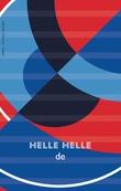"""de - roman"" av Helle Helle"