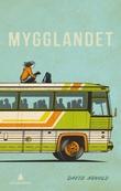 """""""Mygglandet"""" av David Arnold"""