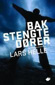"""""""Bak stengte dører"""" av Lars Helle"""