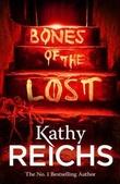 """Bones of the lost"" av Kathy Reichs"