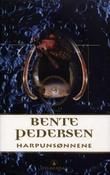 """""""Harpunsønnene - roman"""" av Bente Pedersen"""