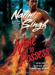 """""""Mine to Possess (Psy-Changelings, Book 4)"""" av Nalini Singh"""