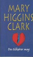 """""""Du tilhører meg"""" av Mary Higgins Clark"""