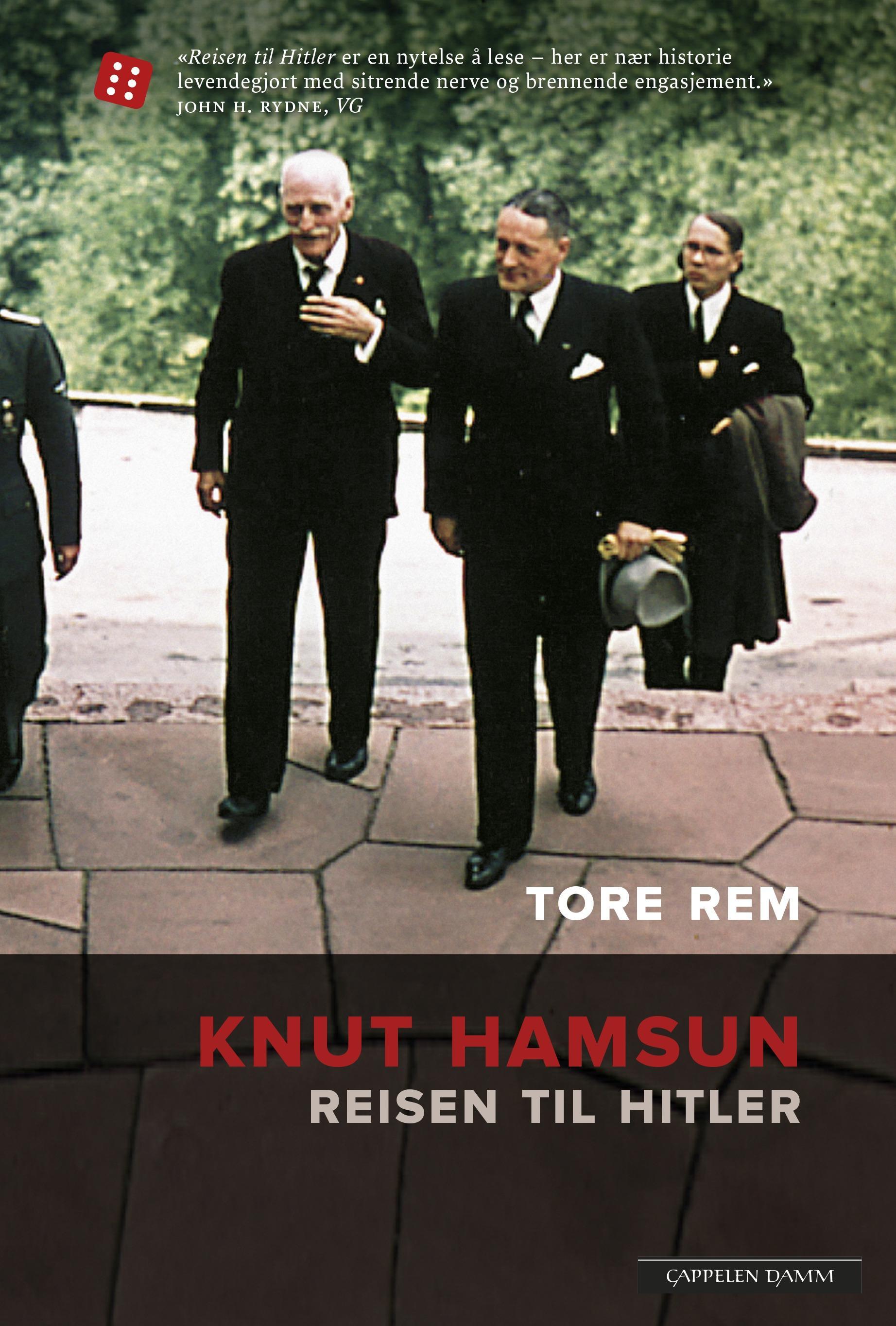 """""""Knut Hamsun - reisen til Hitler"""" av Tore Rem"""