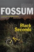 """Black seconds"" av Karin Fossum"
