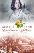 """""""En vinter på Mallorca"""" av George Sand"""