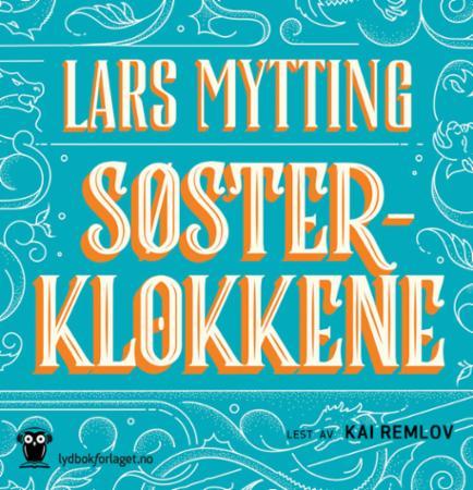 """""""Søsterklokkene"""" av Lars Mytting"""