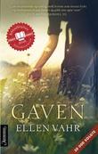 """Gaven - roman"" av Ellen Vahr"