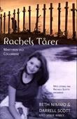 """""""Rachels tårer - den åndelige vandringen til Rachel Scott, martyr fra Columbine"""" av Beth Nimmo"""