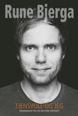 """""""Tjensvoll og jeg erindringer fra en helsprø oppvekst"""" av Rune Bjerga"""