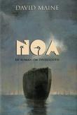"""""""Noa - en roman om syndfloden"""" av David Maine"""
