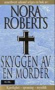 """""""Skyggen av en morder"""" av Nora Roberts"""
