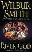 """River god"" av Wilbur A. Smith"