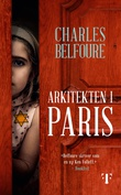 """""""Arkitekten i Paris"""" av Charles Belfoure"""