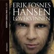 """""""Løvekvinnen"""" av Erik Fosnes Hansen"""