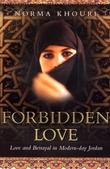 """Forbidden love - love and betrayal in modern-day Jordan"" av Norma Khouri"