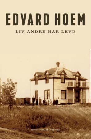 """""""Liv andre har levd - roman"""" av Edvard Hoem"""