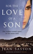 """For the love of a son - one Afghan woman's quest for her stolen child"" av Jean Sasson"