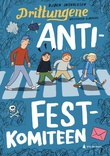 """Anti-festkomiteen"" av Bjørn Ingvaldsen"