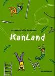 """""""KanLand"""" av Johanne Emilie Andersen"""