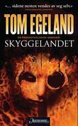 """""""Skyggelandet - en parapsykologisk grøsser!"""" av Tom Egeland"""