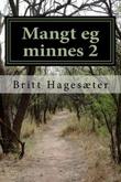 """""""Mangt eg minnes - 2"""" av Britt Hagesæter"""