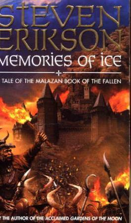 """Memories of ice - a tale of the Malazan book of the fallen"" av Steven Erikson"