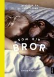 """""""Som ein bror - historia om sjimpansen Julius"""" av Alfred Fidjestøl"""