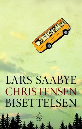 """""""Bisettelsen"""" av Lars Saabye Christensen"""