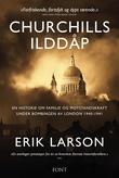 """""""Churchills ilddåp - en historie om familie og motstandskraft under bombingen av London 1940-1941"""" av Erik Larson"""