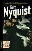 """""""Stille som i graven"""" av Gerd Nyquist"""