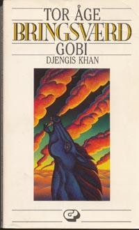 """""""Gobi - Djengis Khan"""" av Tor Åge Bringsværd"""