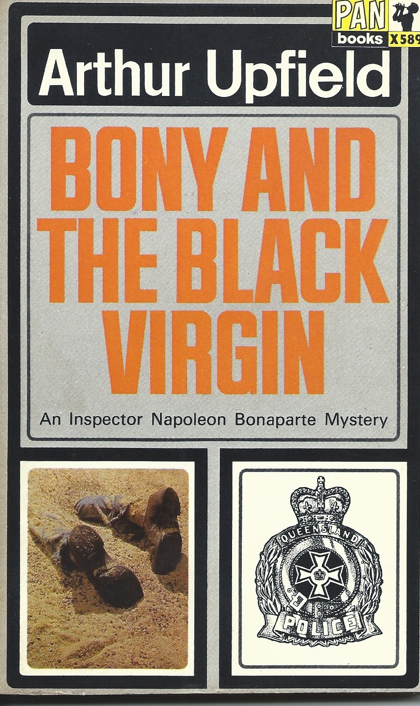 """Bony and the Black Virgin - - an Inspector Napoleon Bonaparte Mystery"" av Arthur W. Upfield"