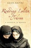 """""""Reading Lolita in Tehran - A Memoir in Books"""" av Azar Nafisi"""