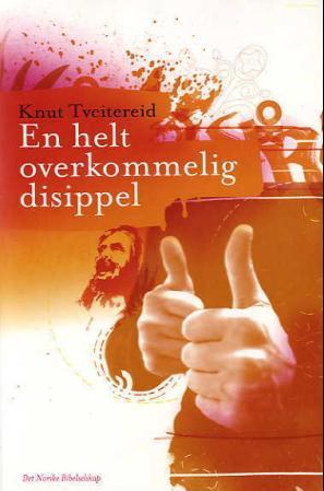 """""""En helt overkommelig disippel"""" av Knut Tveitereid"""