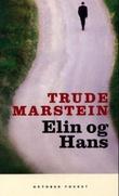 """""""Elin og Hans roman"""" av Trude Marstein"""