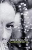 """Handgranateple - roman"" av Ingelin Røssland"