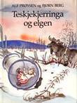 """""""Teskjekjerringa og elgen"""" av Alf Prøysen"""