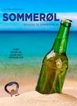 """""""Sommerøl en guide til sommerens øl"""" av Jørn Idar Almås Kvig"""