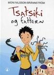 """""""Tsatsiki og fattern"""" av Moni Nilsson-Brännström"""