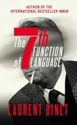 """The 7th function of language"" av Laurent Binet"