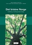 """""""Det kristne Norge innføring i konfesjonskunnskap"""" av Helje Kringlebotn Sødal"""