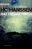 """""""Nattredaktøren - kriminalroman"""" av H.C. Hanssen"""