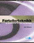 """""""Fortellerteknikk og dramaturgi for film og fjernsyn"""" av Geir Eriksen"""
