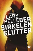 """""""Der sirkelen slutter - roman"""" av Lars Helle"""