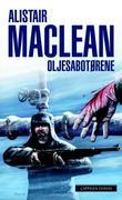 """""""Oljesabotørene"""" av Alistair MacLean"""