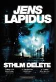 """""""Sthlm delete"""" av Jens Lapidus"""