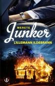 """""""Lillemann Ildebrann kriminalroman"""" av Merete Junker"""