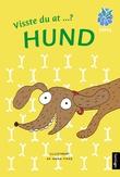 """""""Visste du at ...? Hund"""" av Anna Fiske"""